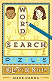 Word Search Puzzles for Clever Kids (Puzzlewright Junior Word Search Puzzles)