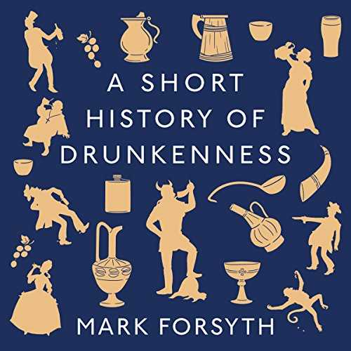 A Short History of Drunkenness cover art