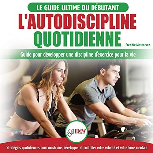 L'autodiscipline Quotidienne [Daily Self-Discipline] cover art