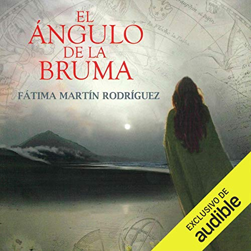 El Ángulo de la Bruma (Narración en Castellano) [The Angle of the Mist (Castilian Narration)] cover art