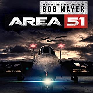 Area 51                   By:                                                                                                                                 Bob Mayer,                                                                                        Robert Doherty                               Narrated by:                                                                                                                                 Jeffrey Kafer                      Length: 10 hrs and 14 mins     1,065 ratings     Overall 3.9