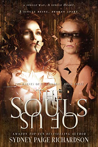 The Souls of Us (The Halves of Us Trilogy Book 3)
