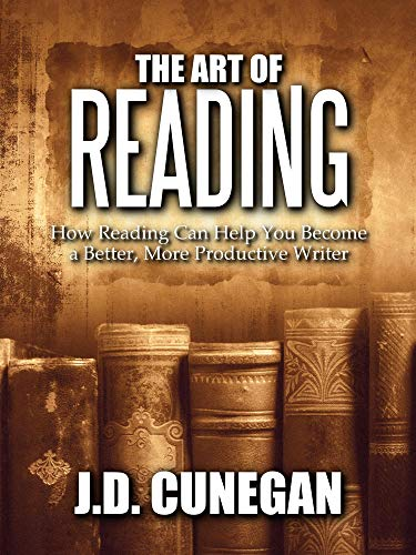 The Art of Reading: How Reading Can Help You Become a Better, More Productive Writer (English Edition)