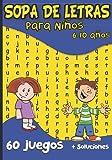 SOPA DE LETRAS: Para Niños 6-10 años   Juegos Educativo   60 Puzzle- 600 Palabras- 8 temas  Para las vacaciones o el tiempo libre   idea del regalo