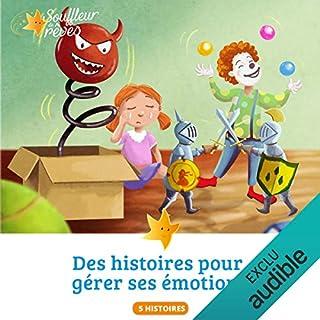 Couverture de Des histoires pour apprendre et gérer ses émotions