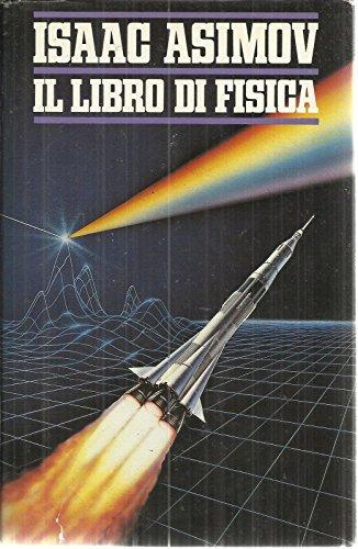 Il Libro Di Fisica Di Isaac Asimov, I° Ed. Cde 1990- B07