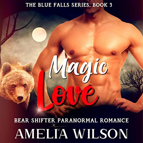 Magic Love: Bear Shifter Paranormal Romance cover art