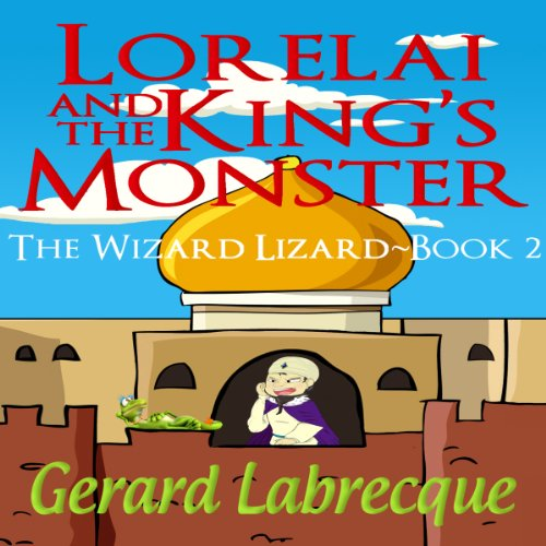 Lorelai and the King's Monster audiobook cover art