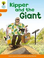 Oxford Reading Tree: Level 6: Stories: Kipper and the Giant by Roderick Hunt(2011-01-01)