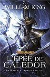 Un roman deTyrion et Teclis, tome 2 (volume 1) L'épée de Caledor