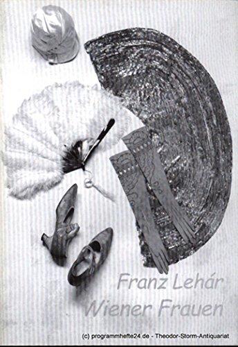 Programmheft Wiener Frauen. Operette in drei Akten. Premiere in Passau: 29.09.2001. Premiere in Landshut: 19.10.2001 Spielzeit 2001 / 2002 - 3
