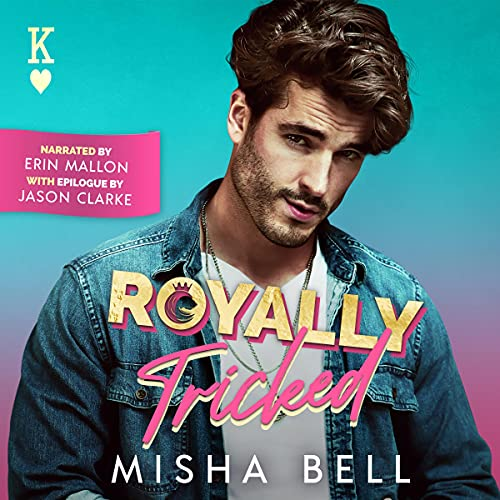 Royally Tricked Audiobook By Misha Bell, Anna Zaires, Dima Zales cover art