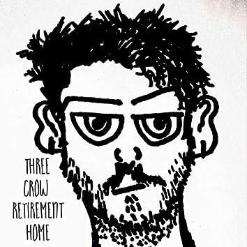 Three Crow Retirement Home