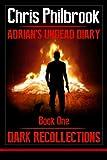 Dark Recollections: Adrian's...image