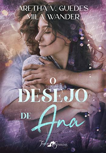 O Desejo de Ana