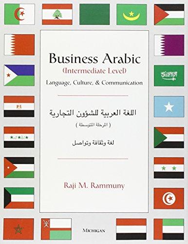 Business Arabic, Intermediate Level: Language, Culture...