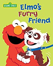 Elmo's Furry Friend (Sesame Street Board Books)