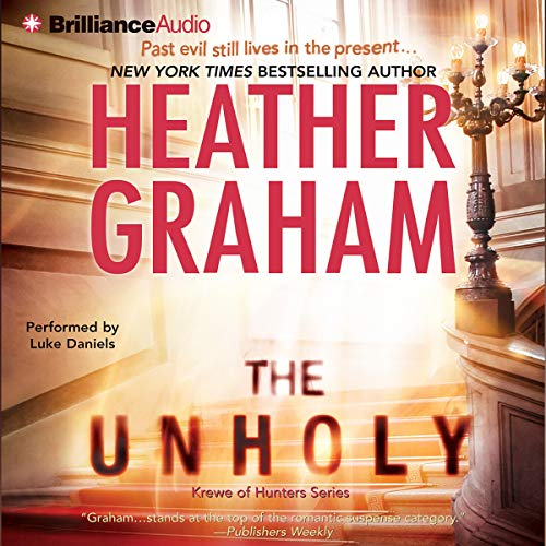 The Unholy Audiobook By Heather Graham cover art