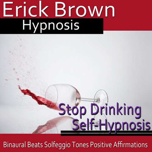 Stop Drinking Self-Hypnosis cover art