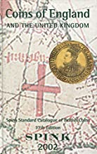 Spink's Standard Catalogue of British Coins 2002: Coins of England by Spink (3-Sep-2001) Hardcover