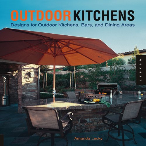 Compare Textbook Prices for Outdoor Kitchens Quarry Book  ISBN 9781592532032 by Lecky, Amanda