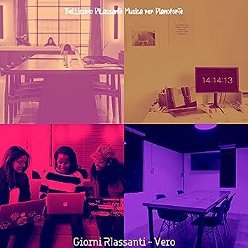 Giorni Rlassanti - Vero