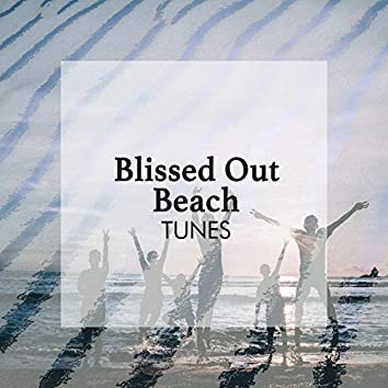 Blissed Out Beach Tunes