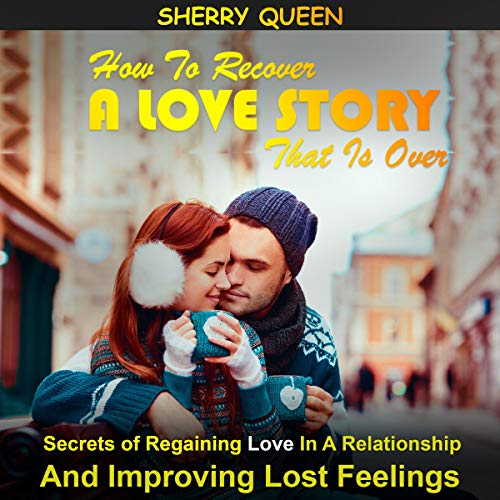 How to Recover a Love Story That Is Over cover art