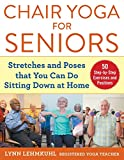Chair Yoga for Seniors: Stretches and Poses that You Can Do Sitting Down