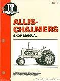 AC-11 Allis-Chalmers B, C, CA, G, RC, WC, WD, WD45, WD45 Diesel and WF Tractor Repair Manual