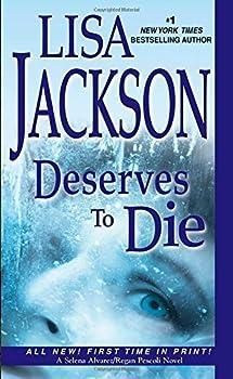 Deserves To Die  Selena Alvarez/Regan Pescoli  by Jackson Lisa  2014  Mass Market Paperback