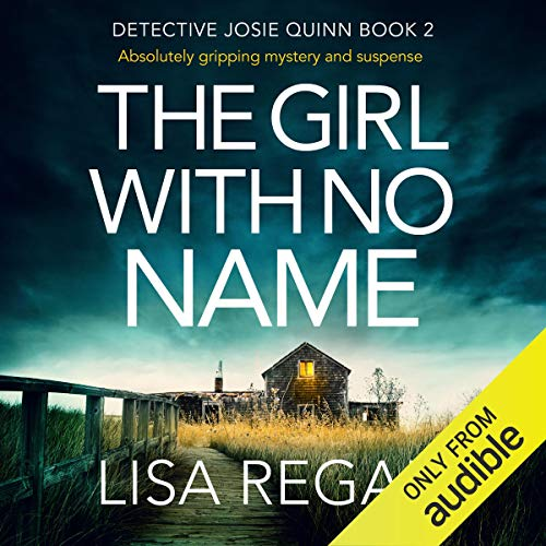 The Girl with No Name: Detective Josie Quinn, Book 2