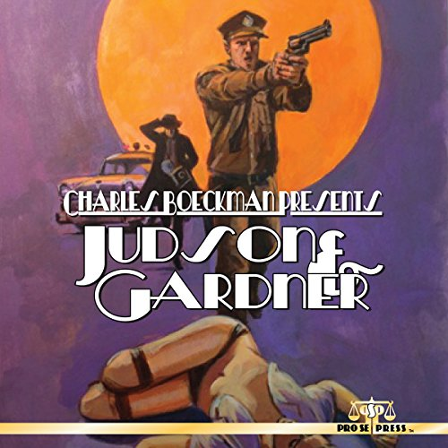 Charles Boeckman Presents Judson and Gardner audiobook cover art