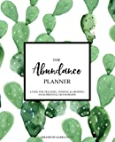 The Abundance Planner - Whimsical Cacti - The first planner specifically designed to help you grow your essential oil & wellness business
