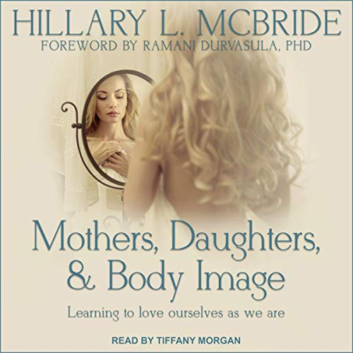 Mothers, Daughters, and Body Image cover art