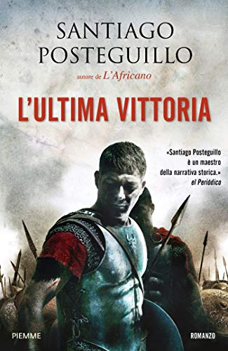 L'ultima vittoria (La saga di Traiano Vol. 5)