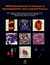 WHO Classification of Tumours of Haematopoietic and Lymphoid Tissues: 2