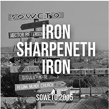Iron Sharpeneth Iron (Soweto., 2015) [The Bosko]