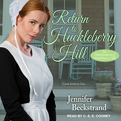 Return to Huckleberry Hill Audiobook By Jennifer Beckstrand cover art
