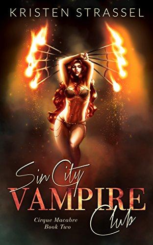 Sin City Vampire Club (Cirque Macabre Book 2)
