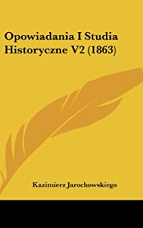 Opowiadania I Studia Historyczne V2 (1863)