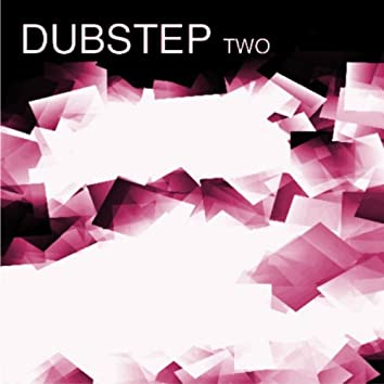 Dubstep Two
