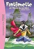 Fantômette, tome 5 : Fantomette et...