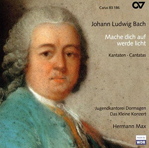 Johann Ludwig Bach: Mache Dich auf, werde Licht - Kantaten