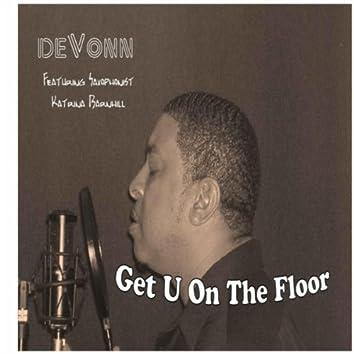 Get U On the Floor (feat. Katrina Barnhill)