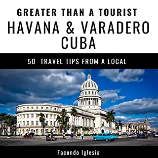 Greater Than a Tourist - Havana & Varadero Cuba audiobook cover art