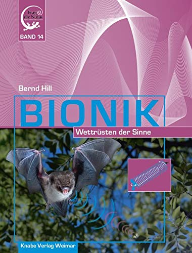 Bionik – Wettrüsten der Sinne