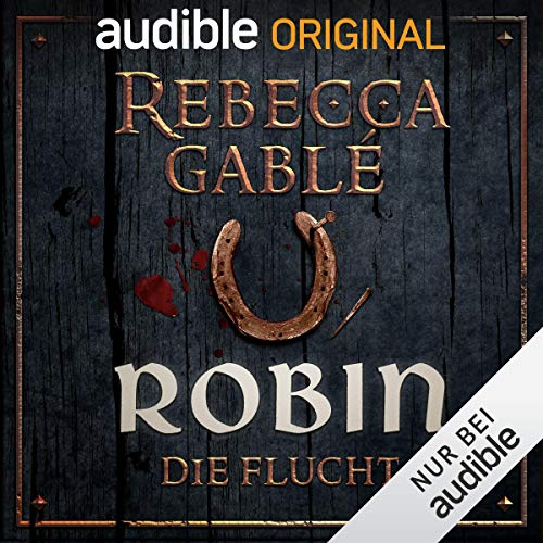 Robin - Die Flucht audiobook cover art