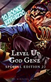 Level Up : God Gene [Special Edition 22] 10 Books In 1: V211-V220 (English Edition)