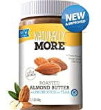 Naturally More Almond Butter - 100% All Natural Nut Butters - Finely Roasted - Probiotics - Heart...